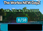 The Wortex NEW DayZ