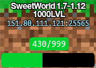 SweetWorld 1.7-1.12 1000LVL